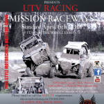 APRIL 6th UTV RACES MISSION RACEWAY